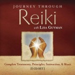 Journey Through Reiki: Complete Treatments, Principles, Instruction & Music 5 CD set